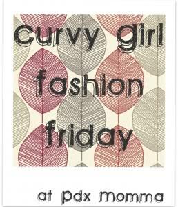 Curvy Girl Fashion Friday:  Link Up