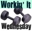 Workin' It Wednesday:  I lost what?