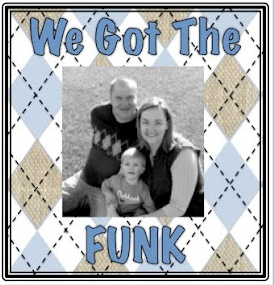 {Guest Post} We Got The Funk!