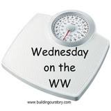 Wednesday on the WW:  I'm back!!