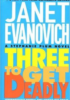 Three to Get Deadly by Janet Evanovich – #bookreview