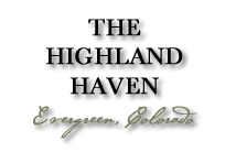 The Highland Haven – Evergreen Colorado