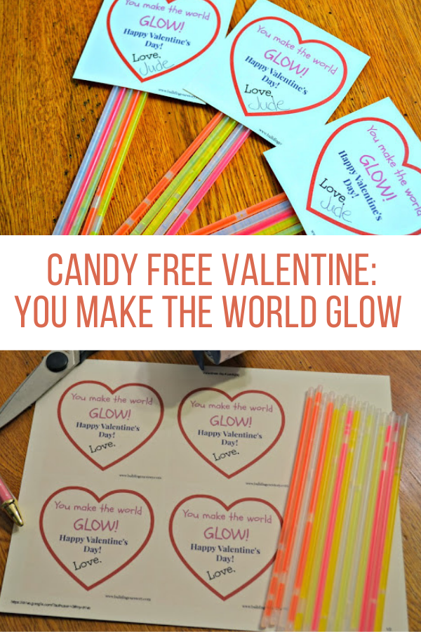 Candy Free Valentine - You Make The World Glow.  Candy free valentine ideas.  DIY Valentine's.  Classroom gifts for Valentine's Day.  Candy free Valentine's for kids.  You make the world glow!  Valentine's with glow sticks.  Free printables for Valentines Day