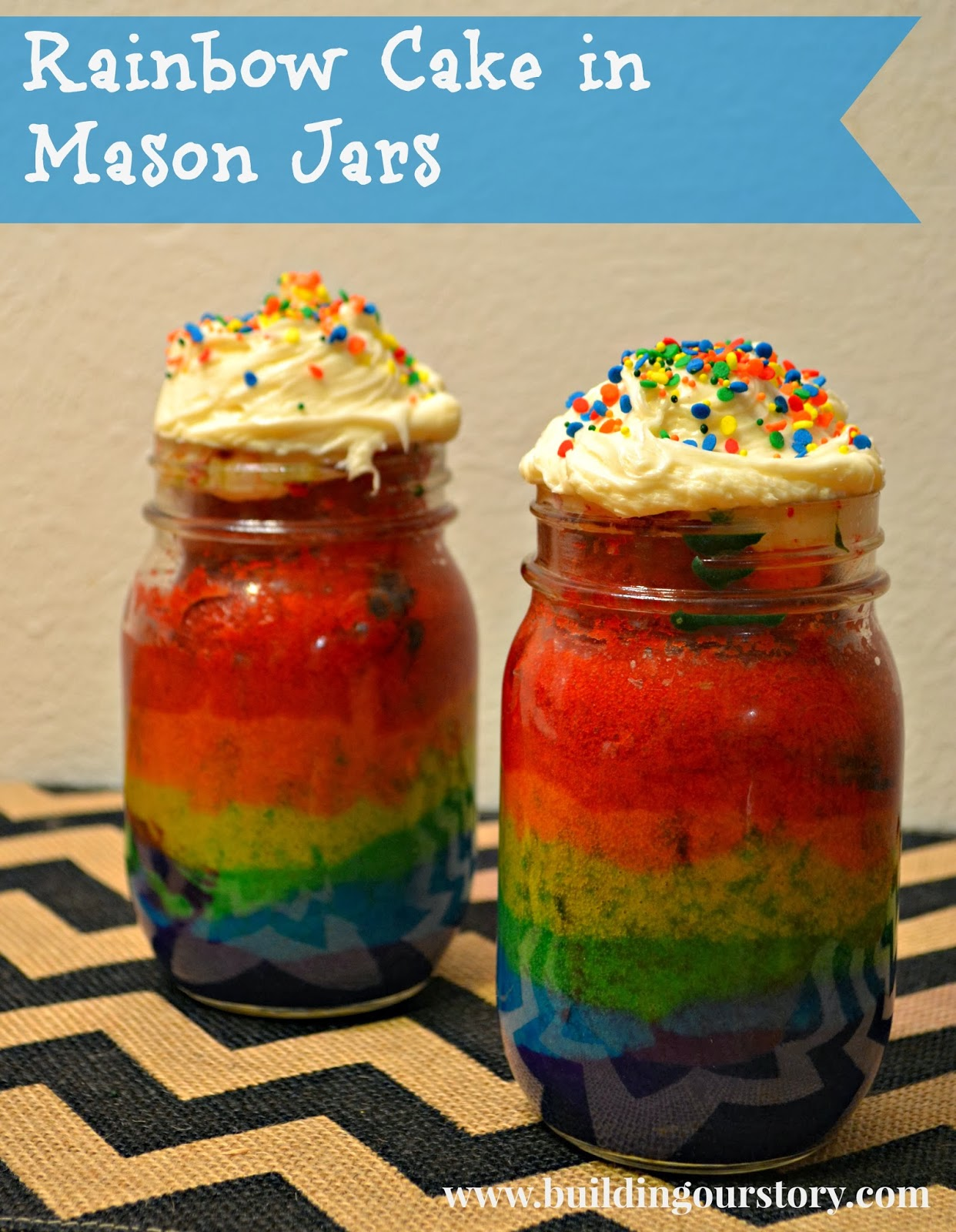 Rainbow Cake In A Mason Jar Recipe Building Our Story