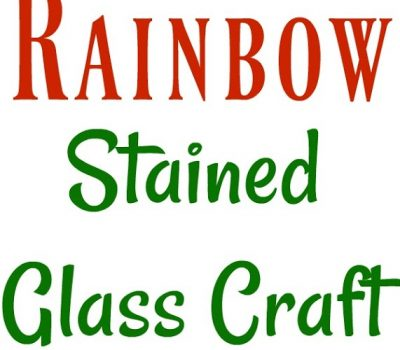 Rainbow Stained Glass Craft for Preschoolers