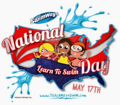 3rd Annual National Learn to Swim Day – Saturday, May 17  #TeachMeToSwim