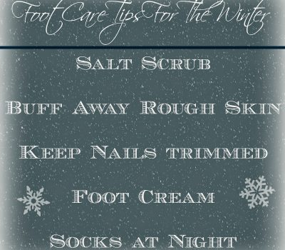 Foot Care Tips For The Winter