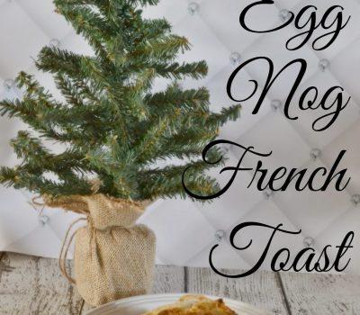 Overnight Egg Nog French Toast #recipe