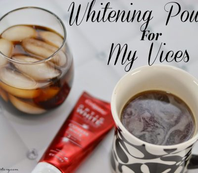 My Not So Whitening Vices
