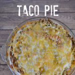 Baked Layered Taco Pie