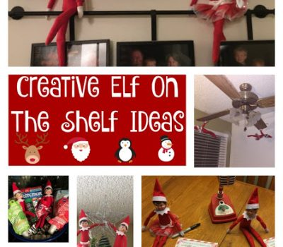 Creative Elf On The Shelf Ideas