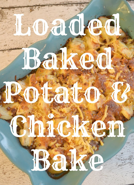 Loaded Baked Potato & Chicken Bake Recipe, Loaded Baked Potato & Chicken casserole recipe, Loaded Baked Potato & Chicken casserole, easy chicken casseroles, baked chicken recipe, easy dinner recipes, one dish meals, family friendly meals, dinner recipes, chicken recipe, loaded baked potato casserole recipe