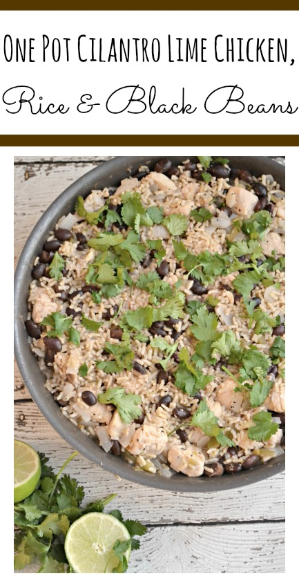 One Pot Cilantro Lime Chicken, Rice & Black Beans, one dish meals, Chicken and Rice recipes, on pan meals, Cilantro Lime Chicken, Rice & Black Beans