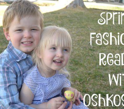 Spring Fashion Ready with OshKosh