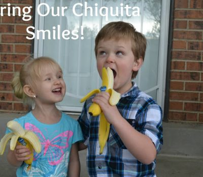 Sharing Our Chiquita Smiles + Chiquita Prize Pack Giveaway