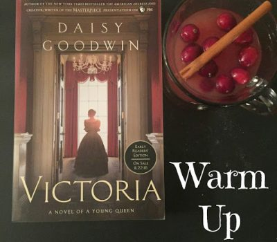 Warm Up With A New Book – Victoria by Daisy Goodwin