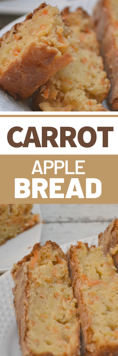 Carrot Apple Bread, Carrot Apple Bread recipe, healthy bread recipes, breakfast breads, carrot bread recipe, low calorie bread recipes, sweet bread recipe, apple bread, adding veggies to bread