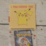 """I Pika-Choose You!""  Pokemon Valentine Printable"