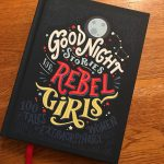 Good Night Stories For Rebel Girls - 100 Tales of Extraordinary Women