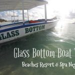 Glass Bottom Boat - Beaches Resort & Spa Negril