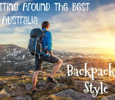 Getting Around the Best of Australia, Backpacker Style