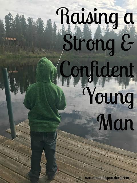 Raising a Strong & Confident Young Man