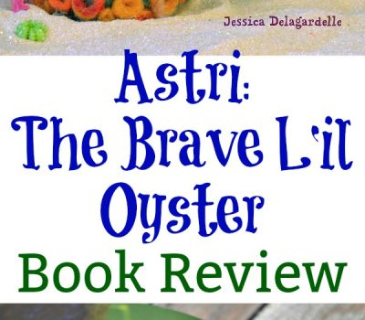 Astri: The Brave L'il Oyster – Book Review
