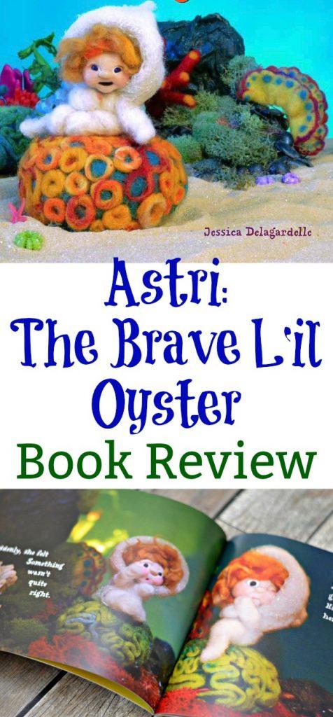 Astri: The Brave L'il Oyster, childrens books, Astri: The Brave L'il Oyster book review,