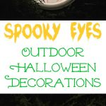 Spooky Eyes Outdoor Halloween DIY Decor