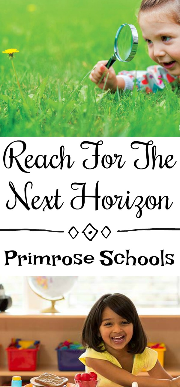 Reach For The Next Horizon With Primrose Schools