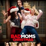 A Bad Moms Christmas - #Denver Screening Tickets