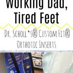 Working Dad - Tired Feet