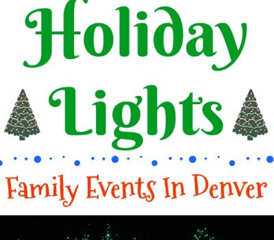 Holiday Lights – Family Events In Denver