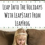 Leap Into The Holidays With LeapStart™ From LeapFrog + #Giveaway