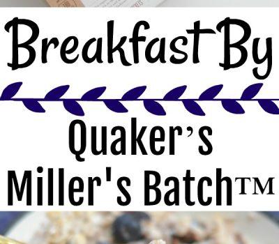 Breakfast By Miller's Batch™ by Quaker