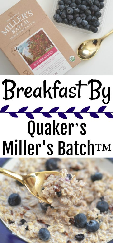 Breakfast By Quaker's Miller's Batch™, Quaker's Miller's Batch™, easy breakfast ideas, oatmeal for breakfast, berry oatmeal, breakfast recipe,