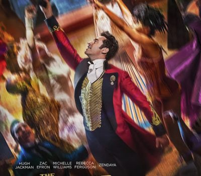The Greatest Showman – Movie of the Year