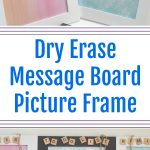 Dry Erase Message Board Picture Frame - #DIY Teacher Gift