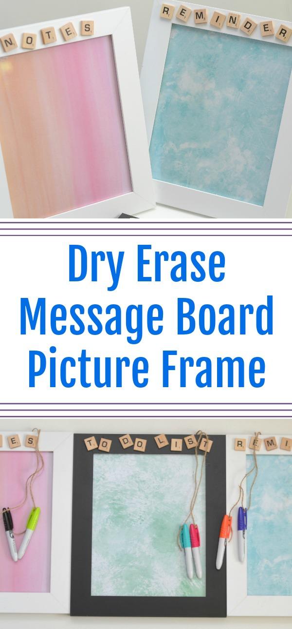 Dry Erase Message Board Picture Frame Diy Teacher Gift