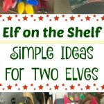 Elf on the Shelf - Simple Ideas For Two Elves
