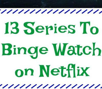 13 Series To Binge Watch on Netflix in 2018