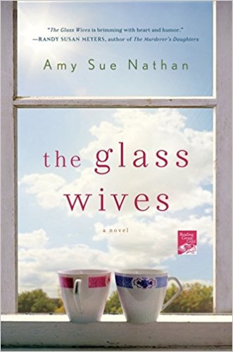 The Glass Wives by Amy Sue Nathan, The Glass Wives, The Glass Wives book review, books to read, book review, Must add to your 2017 reading list! What 2017 books do you need to read ASAP? Get your TBR ready because here are my Best Books of 2018, Must add to your 2018 reading list! What 2018 books do you need to read ASAP? Get your TBR ready because here are my Best Books of 2018, Amy Sue Nathan books, Amy Sue Nathan novels