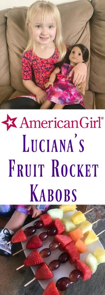 Meet American Girl Luciana Vega, Learn To Make Luciana's Fruit Rocket Kabobs, my first American Girl Doll, American Girl's 2018 Girl of the Year™, Luciana Vega, Luciana Vega, Recipes for American Girl, Activities to do with American Girl