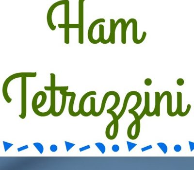 Ham Tetrazzini