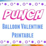 Punch Balloon Valentine Printable