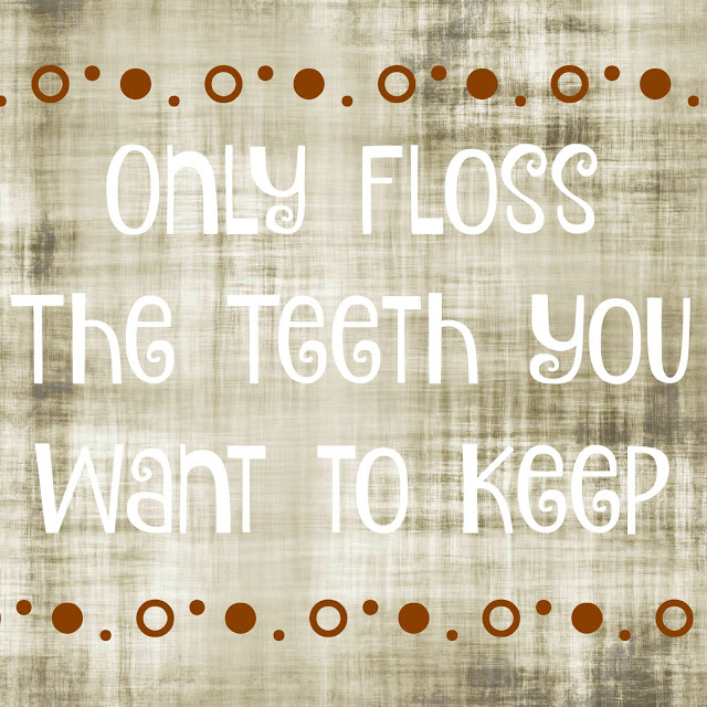 Only Floss The Teeth You Want To Keep, flossing challenges for kids, teaching kids to floss their teeth, how to teach kids to brush their teeth, how do you teach kids to floss?, how to teach kids to floss their teeth,