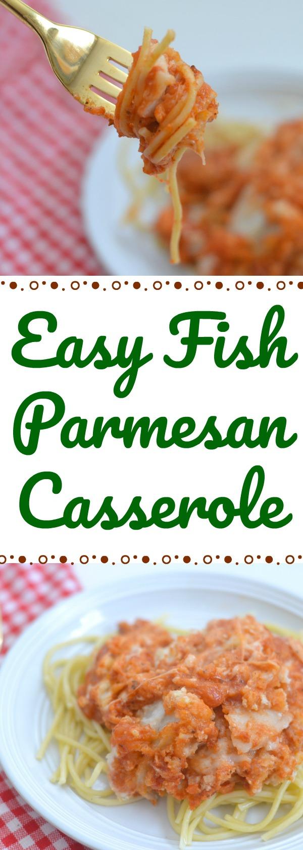 Easy Fish Parmesan Casserole recipe lent friendly, lent friendly fish recipes, lent friendly dinner recipes, easy dinner recipes, fish parm, easy fish Parmesan recipe, Easy Fish Parmesan Casserole
