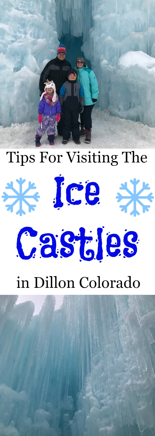 5 Tips For Visiting The Ice Castles In Dillon Colorado, Visit The Ice Castles In Dillon Colorado, ice castles, tips for visiting the ice castles in colorado, winter activities in colorado, ice castles dillon, ice castles denver, ice castles, where do I see the ice castles