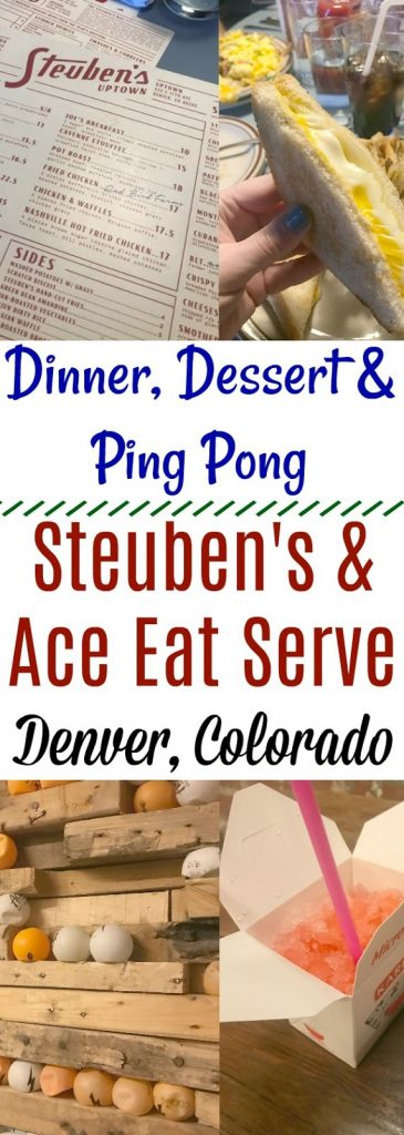 Dinner, Dessert & Ping Pong: Steuben's & Ace Eat Serve Denver, Ace Eat Serve Denver, Steuben's Uptown Denver, Places to eat in Uptown Denver