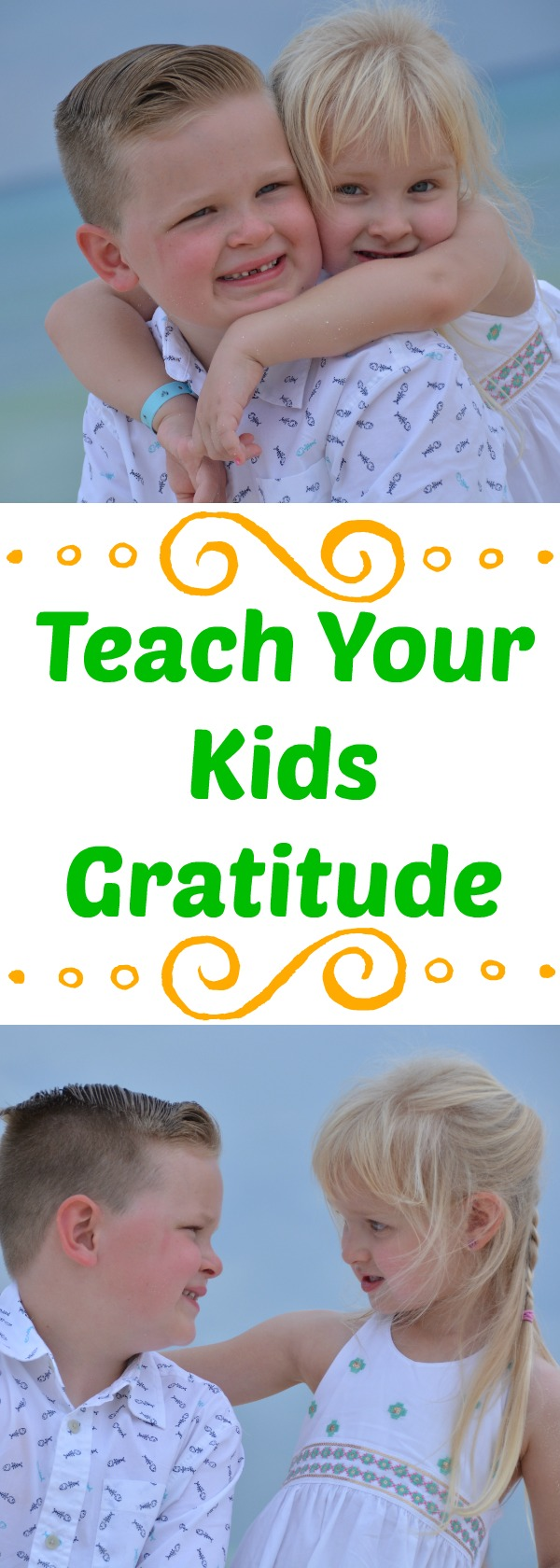 How to teach your kids gratitude, teaching kids gratitude, how to teach gratitude, parenting tips, raising grateful kids, teaching respect